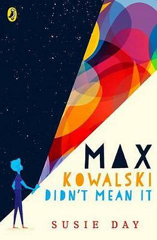 Max Kowalski Didn't Mean It - Susie Day - 9780241351390