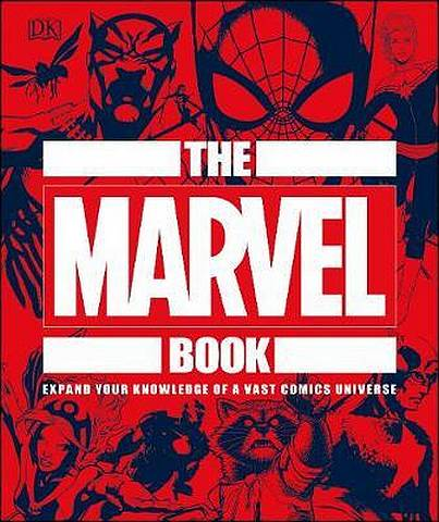 The Marvel Book: Expand Your Knowledge Of A Vast Comics Universe - DK - 9780241357651