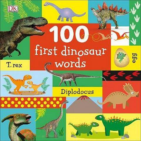 100 First Dinosaur Words - DK - 9780241375587