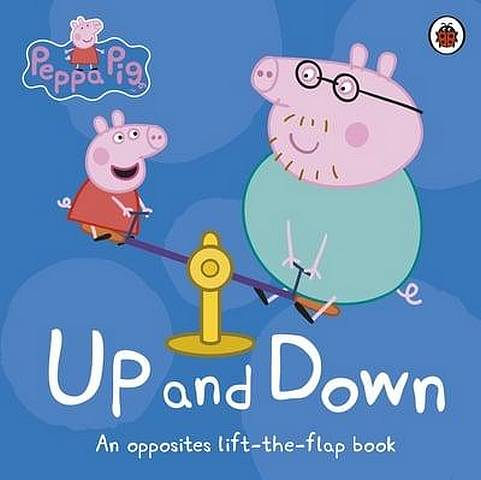 Peppa Pig: Up and Down: An Opposites Lift-the-Flap Book - Peppa Pig - 9780241375853