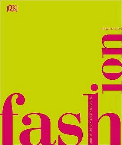 Fashion: The Definitive Visual Guide - DK - 9780241388310