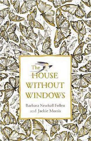 The House Without Windows - Barbara Newhall Follett - 9780241389812
