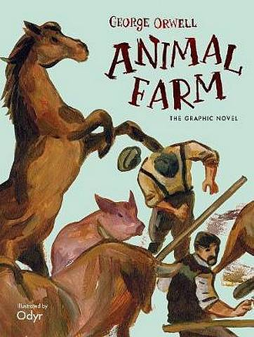 Animal Farm: The Graphic Novel - George Orwell - 9780241391846