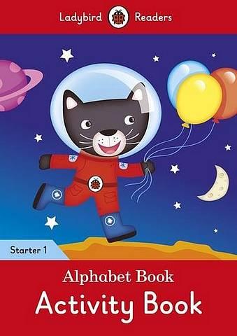 Alphabet Book Activity Book - Ladybird Readers Starter Level 1 - Ladybird - 9780241393857