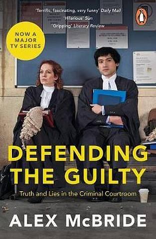 Defending the Guilty: TV Tie-In - Alex McBride - 9780241986912
