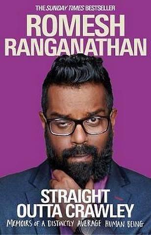 Straight Outta Crawley: Memoirs of a Distinctly Average Human Being - Romesh Ranganathan - 9780552173704