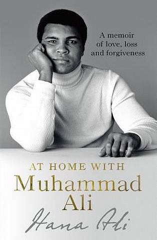 At Home with Muhammad Ali: A Memoir of Love