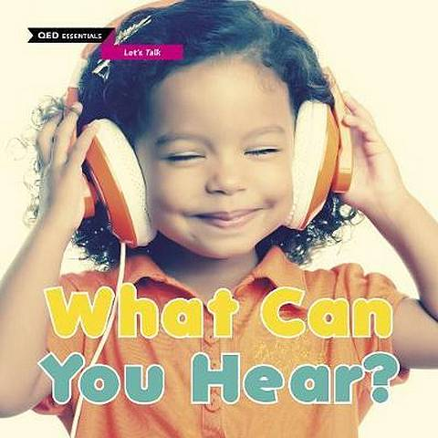 Let's Talk: What Can You Hear? - Zoe Clarke - 9780711244320