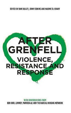 After Grenfell: Violence