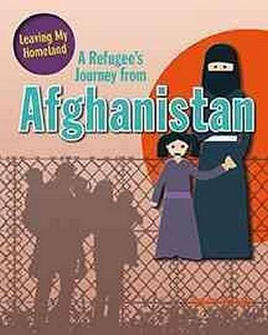 A Refugee's Journey from Afghanistan - Helen Mason - 9780778731290