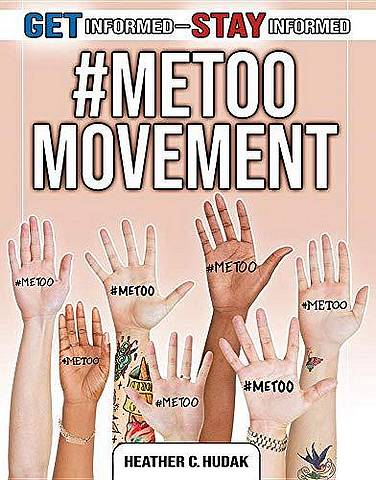 #MeToo Movement - Heather C. Hudak - 9780778749714