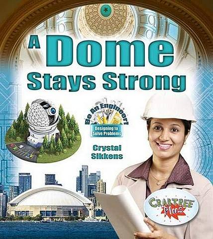A Dome Stays Strong - Crystal Sikkens - 9780778751632