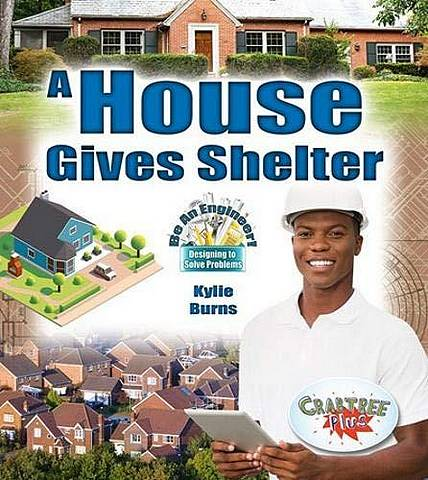 A House Gives Shelter - Kylie Burns - 9780778751649