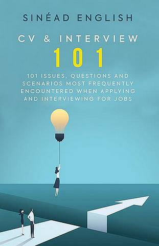 CV & Interview 101: 101 issues