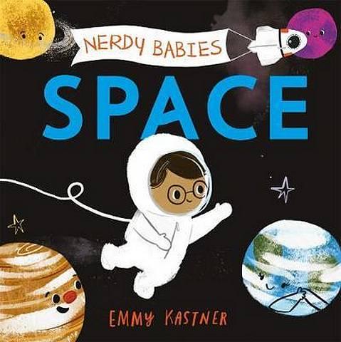 Nerdy Babies: Space - Emmy Kastner - 9781250312051