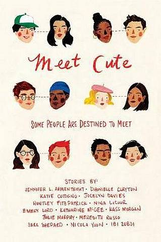 Meet Cute: Some People You Are Destined to Meet - Jennifer L. Armentrout - 9781328604286