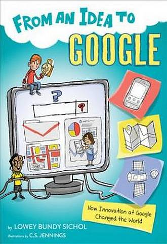 From an Idea to Google: How Innovation at Google Changed the World -