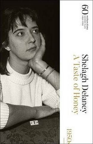 A Taste of Honey: 60 Years of Modern Plays - Shelagh Delaney - 9781350134959