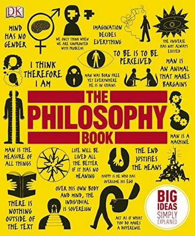The Philosophy Book: Big Ideas Simply Explained - DK - 9781405353298