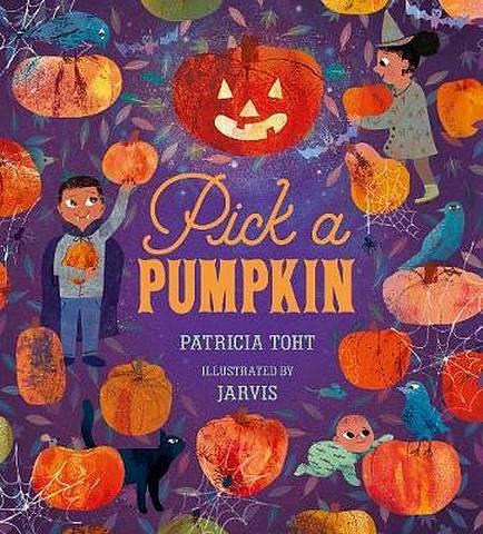 Pick a Pumpkin - Patricia Toht - 9781406360615