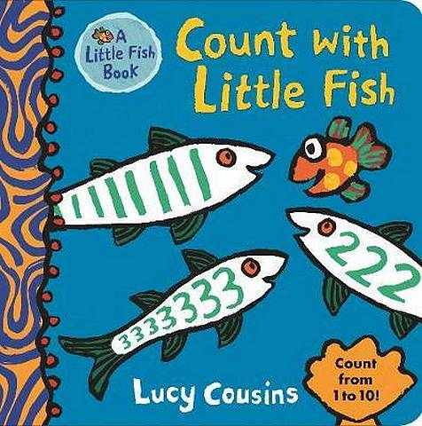 Count with Little Fish - Lucy Cousins - 9781406374193