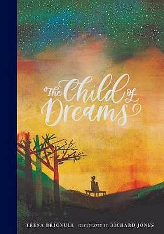 The Child of Dreams - Irena Brignull - 9781406380897