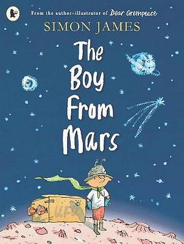 The Boy from Mars - Simon James - 9781406383157