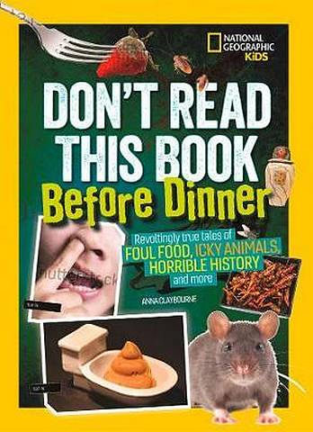 Don't Read This Book Before Dinner - National Geographic Kids - 9781426334511