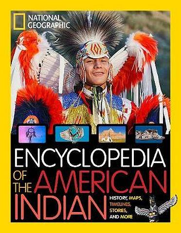 Encyclopedia of the American Indian (National Geographic Kids) - National Geographic Kids - 9781426334535
