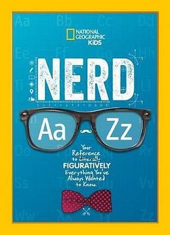 Nerd A to Z - National Geographic Kids - 9781426334740