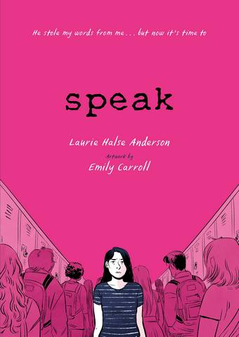 Speak: The Graphic Novel - Laurie Halse Anderson - 9781444953732