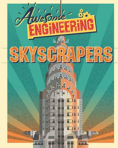 Awesome Engineering: Skyscrapers - Sally Spray - 9781445155265