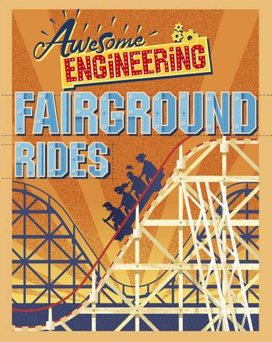 Awesome Engineering: Fairground Rides - Sally Spray - 9781445155289