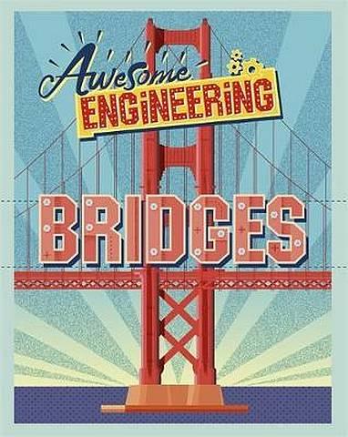 Awesome Engineering: Bridges - Sally Spray - 9781445155302