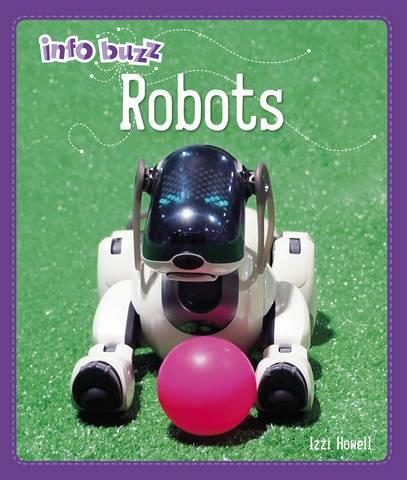 Info Buzz: S.T.E.M: Robots - Izzi Howell - 9781445164830