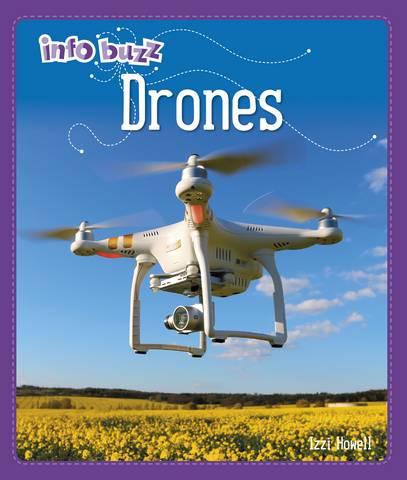 Info Buzz: S.T.E.M: Drones - Izzi Howell - 9781445164854