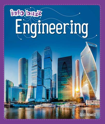 Info Buzz: S.T.E.M: Engineering - Izzi Howell - 9781445164878