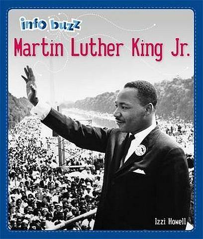 Info Buzz: Black History: Martin Luther King Jr. - Izzi Howell - 9781445166469