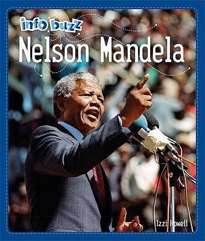 Info Buzz: Black History: Nelson Mandela - Izzi Howell - 9781445166506
