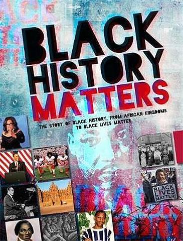 Black History Matters - Robin Walker - 9781445166896