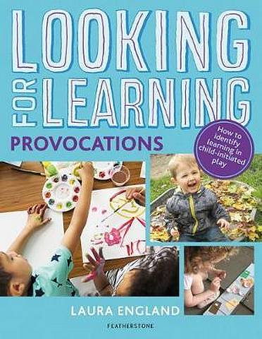 Looking for Learning: Provocations - Laura England - 9781472963130