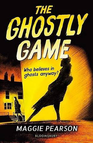 The Ghostly Game - Maggie Pearson - 9781472968906