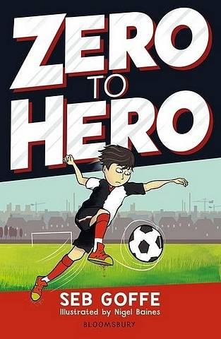 Zero to Hero - Seb Goffe (Author) - 9781472968944