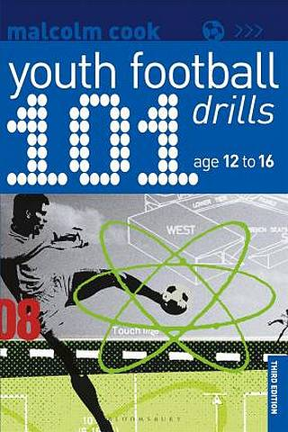 101 Youth Football Drills: Age 12 to 16 - Malcolm Cook - 9781472975355