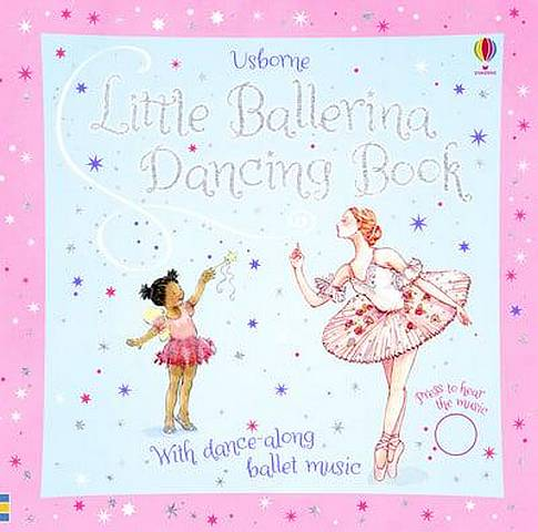 Little Ballerina Dancing Book - Fiona Watt - 9781474927468
