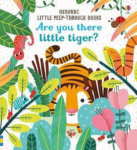 Are You There Little Tiger? - Sam Taplin - 9781474936804