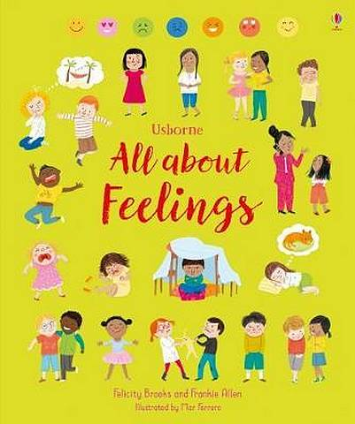All About Feelings - Felicity Brooks - 9781474937115