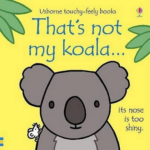 That's not my koala... - Fiona Watt - 9781474945561