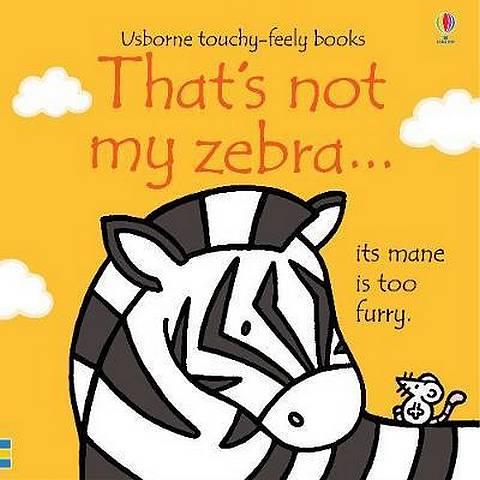 That's not my zebra... - Fiona Watt - 9781474950480