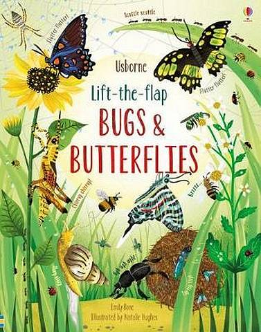 Lift-the-Flap Bugs and Butterflies - Emily Bone - 9781474952903